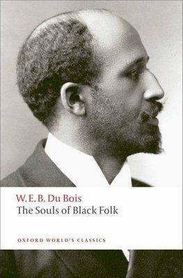 the-souls-of-black-folk-w-e-b-du-bois-9780199555833